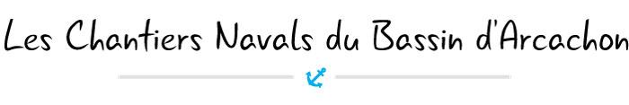 Logo Les Chantiers Navals du Bassin d'Arcachon